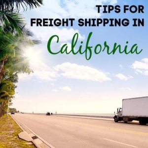 Tips for Freight Shipping in California
