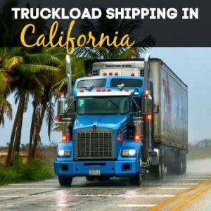 Truckload Shipping in California