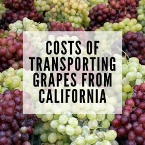 costs of transporting grapes from California