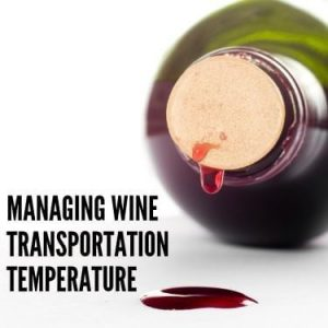 managing wine transportation temperature