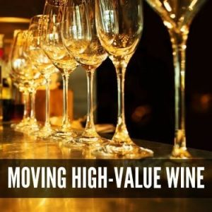 moving high value wine