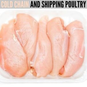 COLD CHAIN AND SHIPPING POULTRY