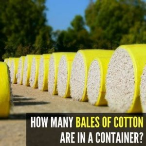 HOW MANY BALES OF COTTON ARE IN A CONTAINER