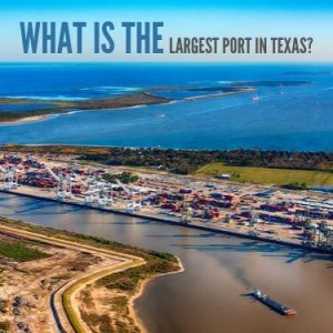 What Is The Largest Port In Texas