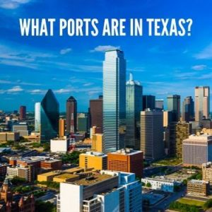 What Ports Are In Texas