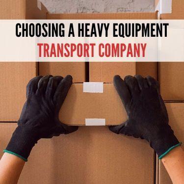 Choosing a Heavy Equipment Transport Company