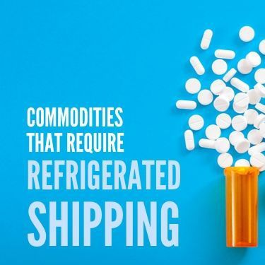 Commodities That Require Refrigerated Shipping