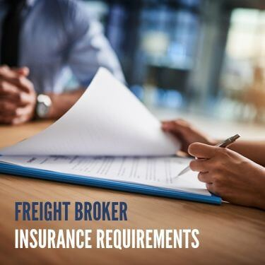 Freight Broker Insurance Requirements