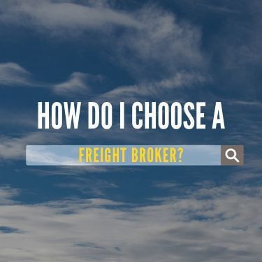 How Do I Choose A Freight Broker