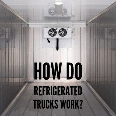 How Do Refrigerated Trucks Work