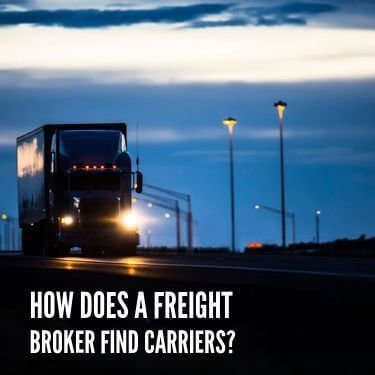 How Does A Freight Broker Find Carriers