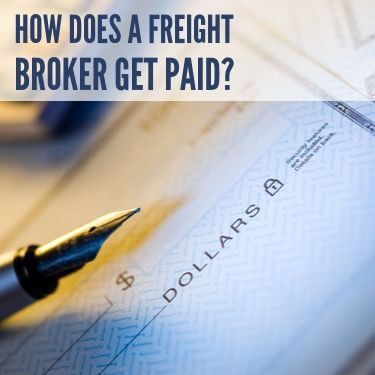 How Does A Freight Broker Get Paid