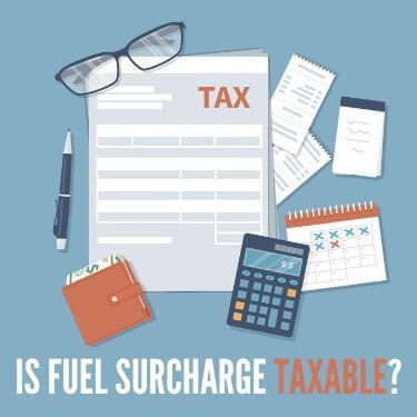 Is Fuel Surcharge Taxable