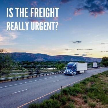 Is The Freight Really Urgent