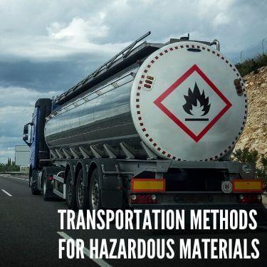Transportation Methods for Hazardous Materials