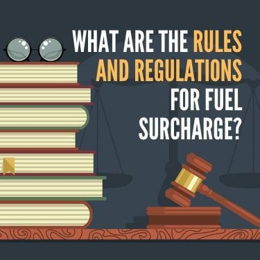 What Are the Rules and Regulations for Fuel Surcharge