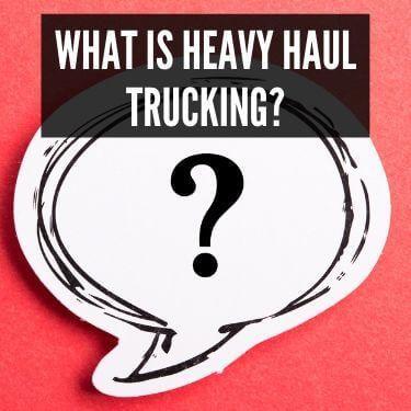 What is Heavy Haul Trucking