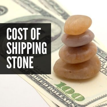 Cost of Shipping Stone