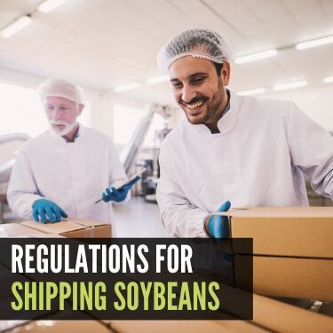 Regulations for Shipping Soybeans