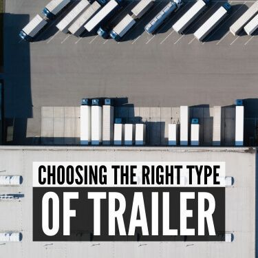 Choosing the Right Type of Trailer