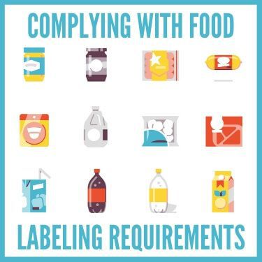 Complying with Food Labeling Requirements
