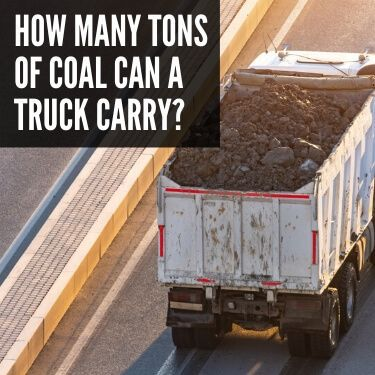 How Many Tons of Coal Can a Truck Carry