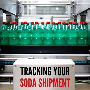 Tracking Your Soda Shipment