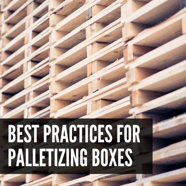 Best Practices for Palletizing Boxes