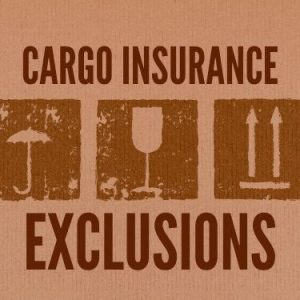 Cargo Insurance Exclusions