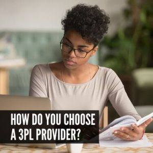 How Do You Choose a 3PL Provider