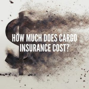 How Much Does Cargo Insurance Cost