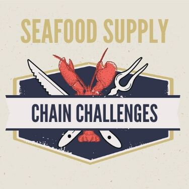 Seafood Supply Chain Challenges