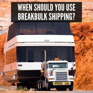 When Should You Use Breakbulk Shipping