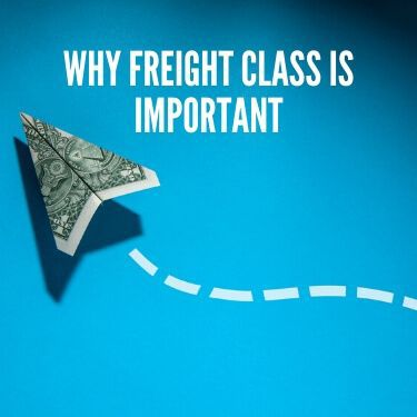 Why Freight Class Is Important