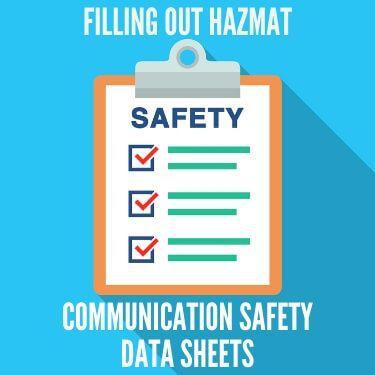 filling out hazmat communications safety data sheets