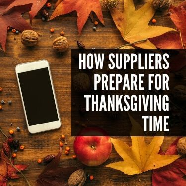 How Suppliers Prepare for Thanksgiving Time