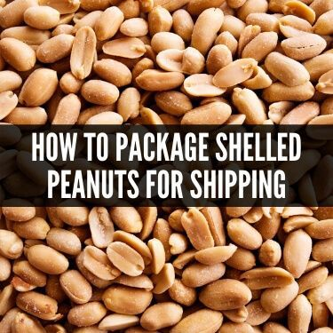 How to Package Shelled Peanuts for Shipping