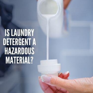 is laundry detergent a hazardous material