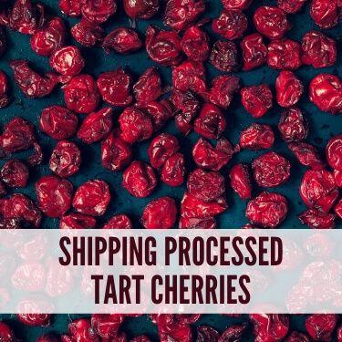 Shipping Processed Tart Cherries