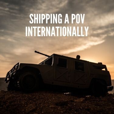 shipping a POV internationally