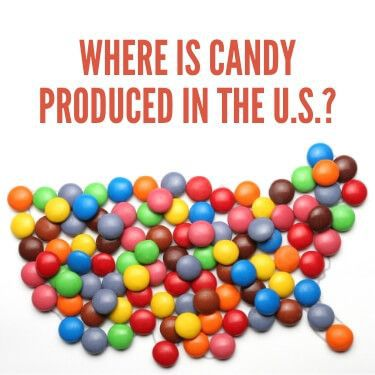 Where is Candy Produced in the U.S.