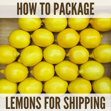 How to Package Lemons for Shipping