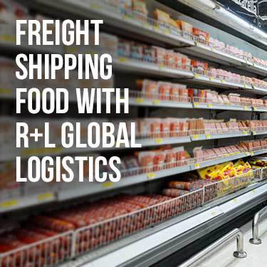 Freifght Shipping Food with R+L Global Logistics