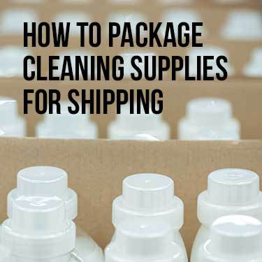 How to Package Cleaning Supplies For Shipping