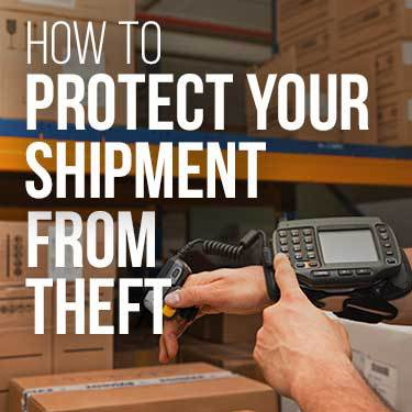 How to Protect Your Shipment From Theft