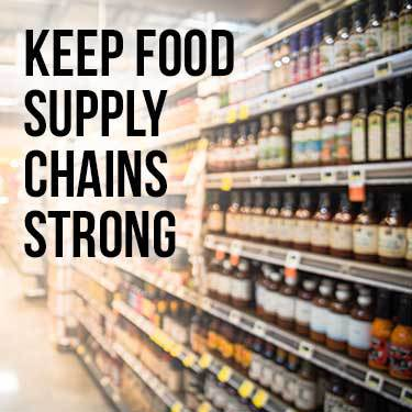 Keep Food Supply Chains Strong