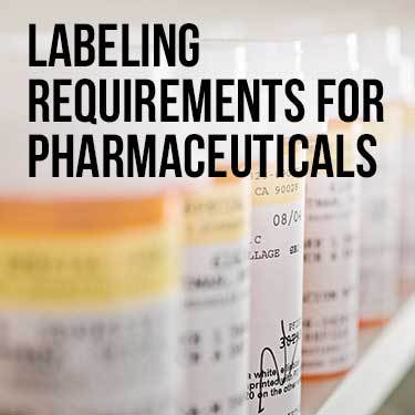 Labeling Requirement For Pharmaceuticals