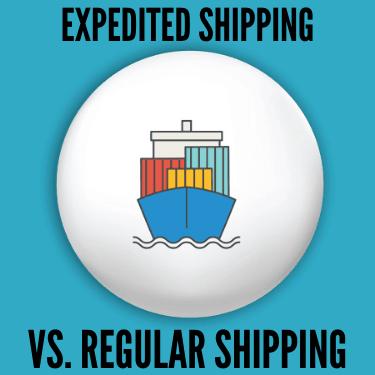 Expedited Shipping vs. Regular Shipping