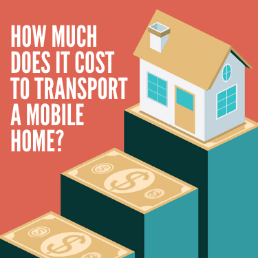 How Much Does it Cost to Transport A Mobile Home