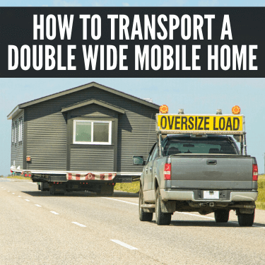 How to Transport a Double Wide Mobile Home